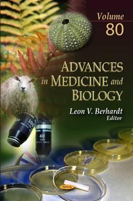 Advances in Medicine & Biology: Volume 80 (Hardback)