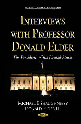 Interviews with Professor Donald Elder: The Presidents of the United States (Hardback)