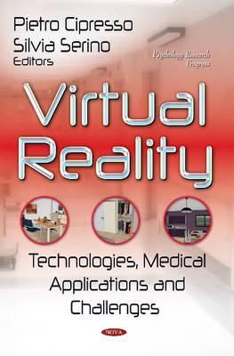 Virtual Reality: Technologies, Medical Applications & Challenges (Hardback)