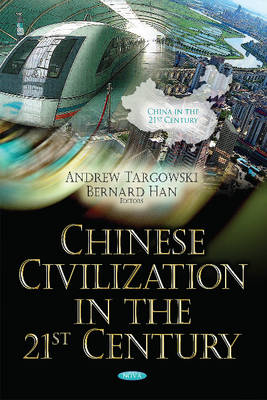 Chinese Civilization in the 21st Century (Hardback)