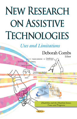 New Research on Assistive Technologies: Uses & Limitations (Hardback)