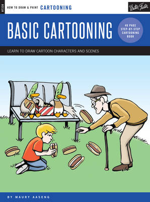 Cartooning: Basic Cartooning (How to Draw and Paint): Learn to Draw Cartoon Characters and Scenes (Paperback)