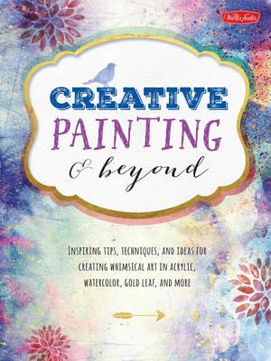 Creative Painting & Beyond (Paperback)