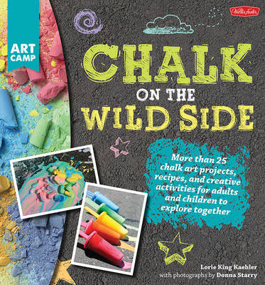 Chalk on the Wild Side (Paperback)