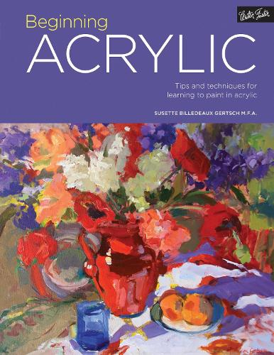 Portfolio: Beginning Acrylic: Volume 1: Tips and techniques for learning to paint in acrylic - Portfolio (Paperback)