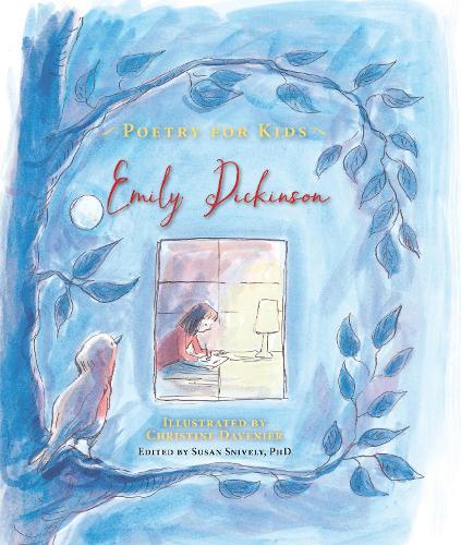 Poetry for Kids: Emily Dickinson - Poetry for Kids (Hardback)