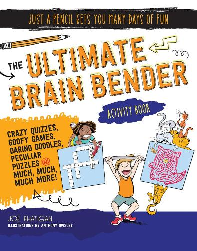 The Ultimate Brain Bender Activity Book - Just a Pencil Gets You Many Days of Fun (Paperback)