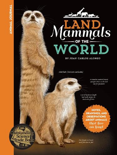 Animal Journal: Land Mammals of the World: Notes, drawings, and observations about animals that live on land - Animal Journal (Hardback)