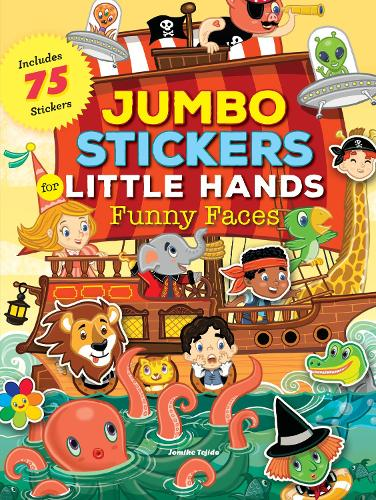 Jumbo Stickers for Little Hands: Funny Faces: Includes 75 Reusable Vinyl Stickers - Jumbo Stickers for Little Hands (Paperback)