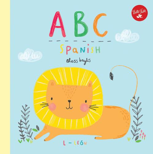 Little Concepts: ABC Spanish: Take a fun journey through the alphabet and learn some Spanish! - Little Concepts 1 (Hardback)