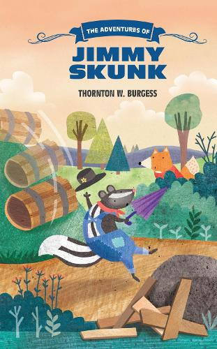 The Adventures of Jimmy Skunk - The Thornton Burgess Library (Paperback)