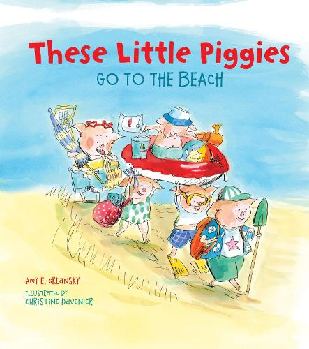 These Little Piggies Go to the Beach (Hardback)