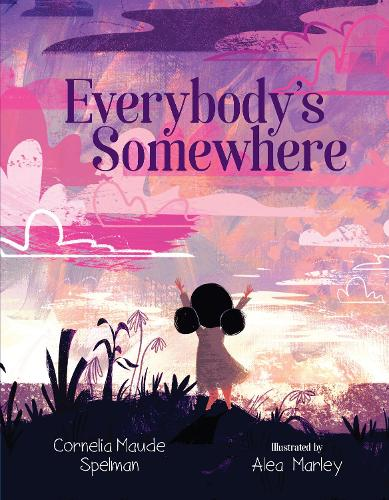 Everybody's Somewhere (Hardback)
