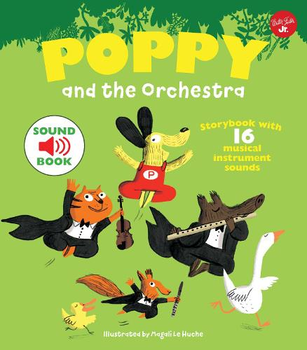 Poppy and the Orchestra: With 16 musical instrument sounds! (Hardback)