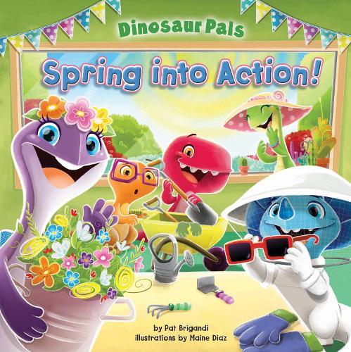 Spring Into Action - Dinosaur Pals (Hardback)