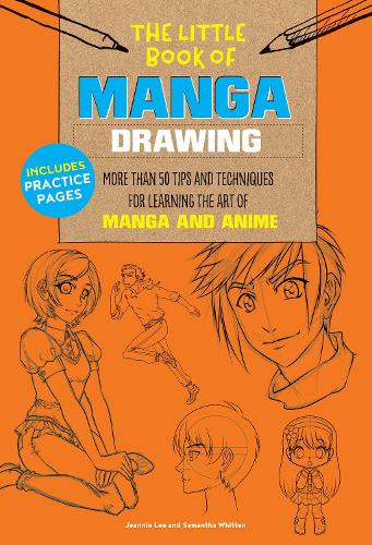The Little Book of Manga Drawing: More than 50 tips and techniques for learning the art of manga and anime - The Little Book of ... (Paperback)