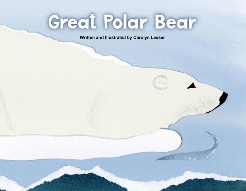 Great Polar Bear (Hardback)