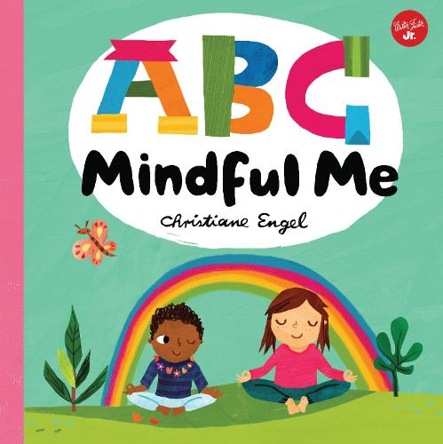 ABC for Me: ABC Mindful Me: Volume 4 - ABC for Me (Board book)