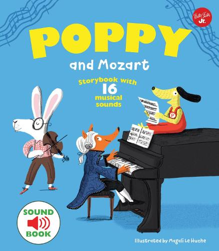 Poppy and Mozart: With 16 musical sounds! (Hardback)