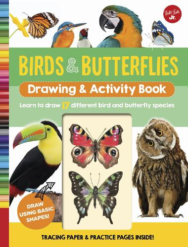 Birds & Butterflies Drawing & Activity Book: Learn to draw 17 different bird and butterfly species - Drawing & Activity (Spiral bound)