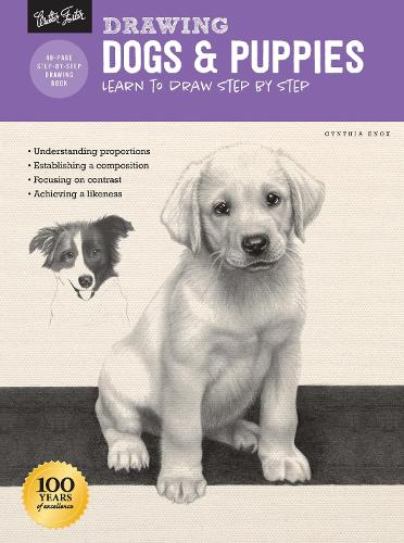 Drawing: Dogs & Puppies: Learn to draw step by step - How to Draw & Paint (Paperback)