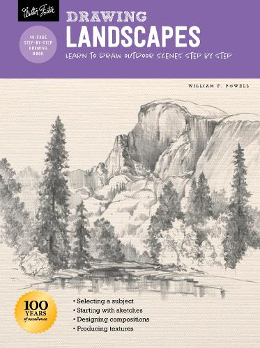 Drawing: Landscapes with William F. Powell: Learn to draw outdoor scenes step by step - How to Draw & Paint (Paperback)