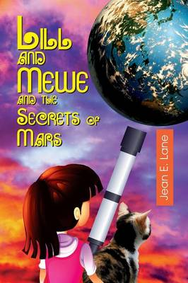 Lill and Mewe and the Secrets of Mars (Paperback)
