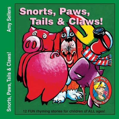 Snorts, Paws, Tails & Claws! (Paperback)