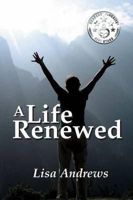 A Life Renewed (Paperback)