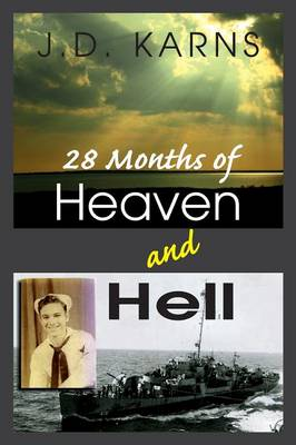 28 Months of Heaven and Hell (Paperback)
