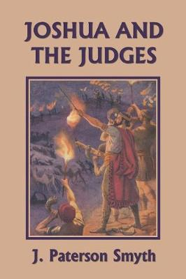 Joshua and the Judges (Yesterday's Classics) - Bible for School and Home 3 (Paperback)