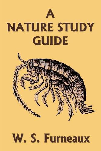 A Nature Study Guide (Yesterday's Classics) (Paperback)