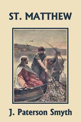 St. Matthew (Yesterday's Classics) - Bible for School and Home 7 (Paperback)