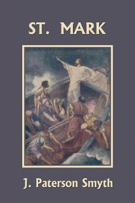 St. Mark (Yesterday's Classics) - Bible for School and Home 8 (Paperback)