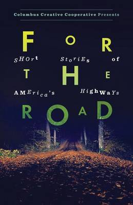 For the Road: Short Stories of America's Highways (Paperback)