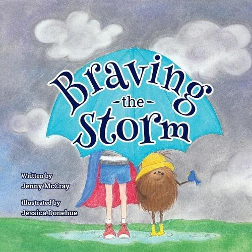 Braving the Storm (Paperback)