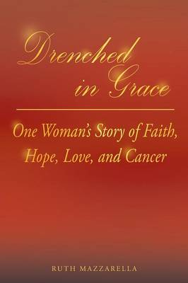 Drenched in Grace (Paperback)