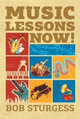 Music Lessons Now! (Paperback)