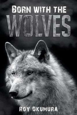 Born with the Wolves (Paperback)