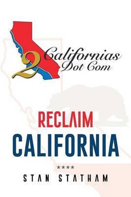 Reclaim California (Paperback)