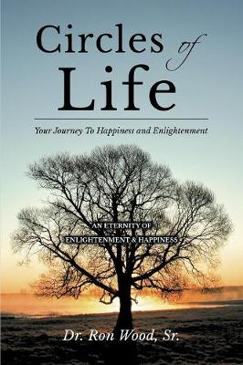 Circles of Life: Your Journey to Happiness and Enlightenment (Paperback)