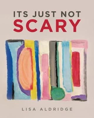 It's Just Not Scary (Paperback)