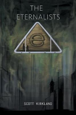 The Eternalists (Paperback)