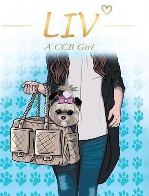 Liv: A CCB Girl (Hardback)