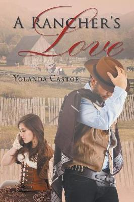 A Rancher's Love (Paperback)