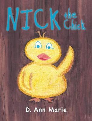 Nick the Chick (Hardback)
