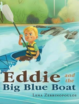 Eddie and the Big Blue Boat (Hardback)