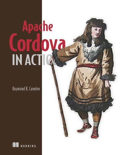 Apache Cordova in Action (Paperback)