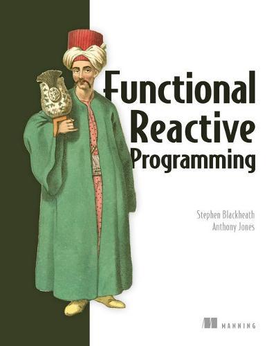 Functional Reactive Programming (Paperback)