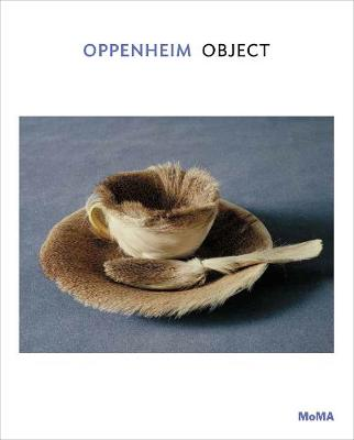 Oppenheim: Object - MoMA One on One Series (Paperback)